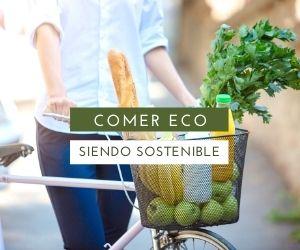 Comer ecológico es comer saludable